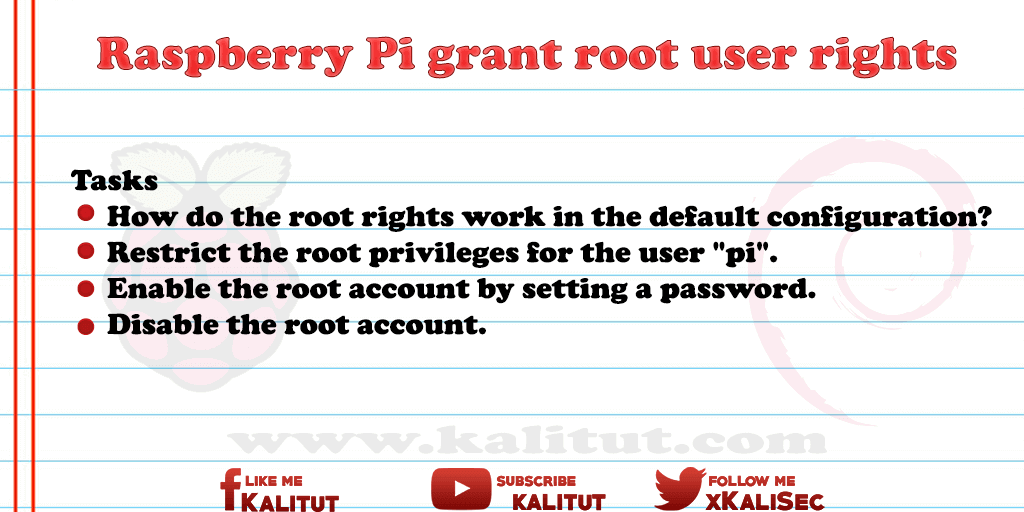 how to grant root user rights in  Raspberry Pi