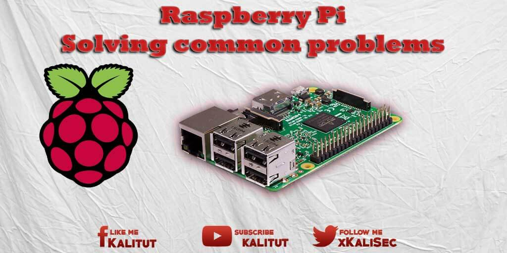 Solve Raspberry Pi common problems