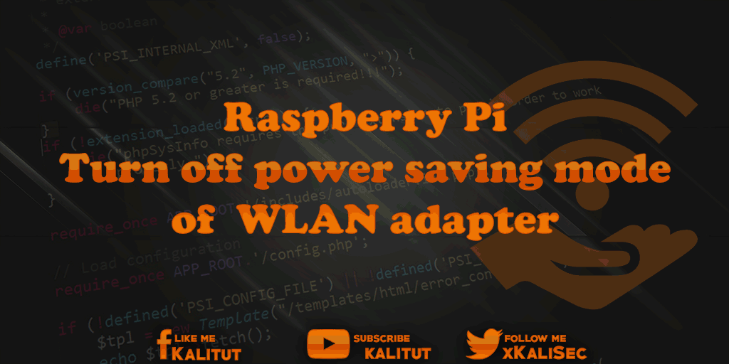 Turn off WiFi power saving mode Raspberry Pi