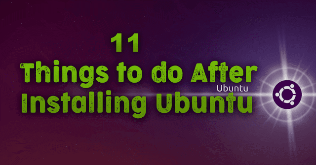 things to do after installing ubuntu