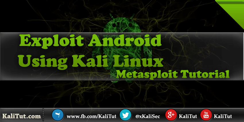 Exploit Android Using Kali Linux